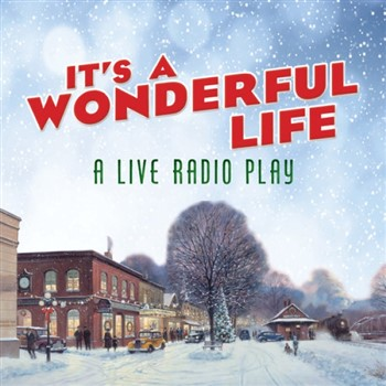 Dinner and a Wonderful Life Radio Play